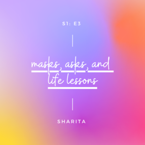 Sharita podcast S1E3