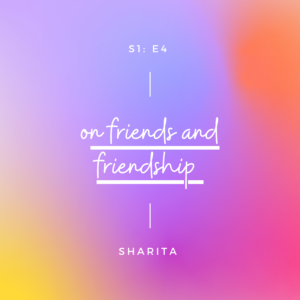 Sharita podcast S1E4
